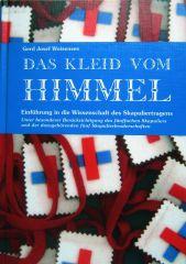 Dr. G. J. Weisensee (Hrsg.): Das Kleid vom Himmel